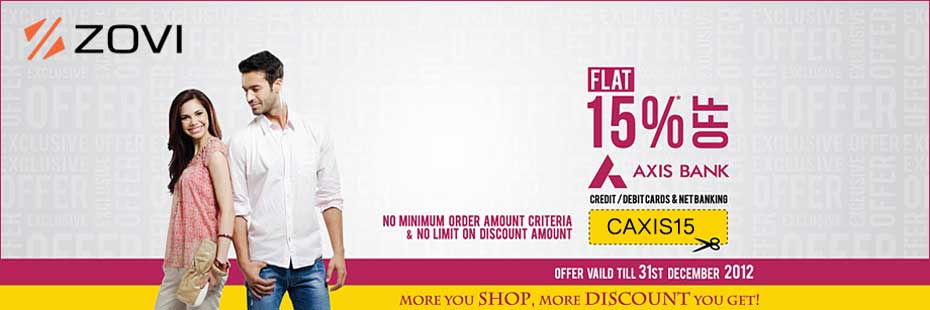 Get 15% OFF when you use axis bank credit/debit card.